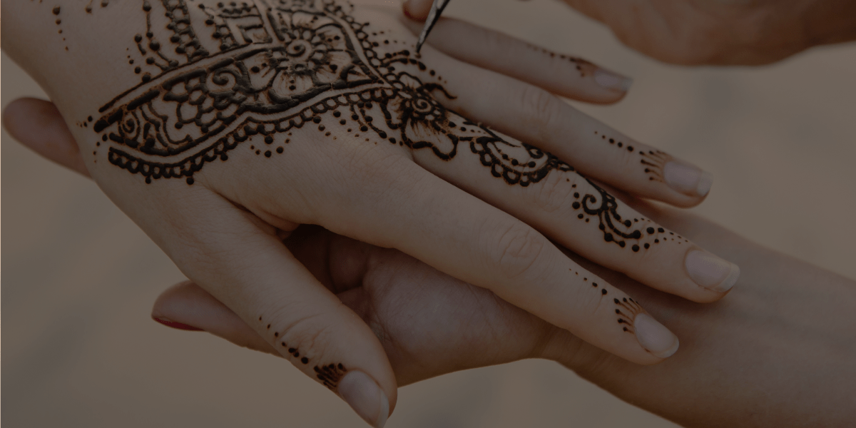 The Do's and Don'ts of Henna – Part 1